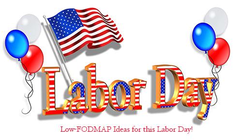 Some Last Minute Low-FODMAP Labor DayTips!